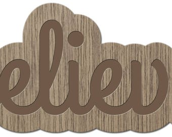 BELIEVE - the words young - laser cut wood - brooch