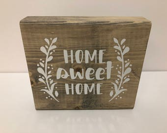 "Wood Sign, ""HOME sweet HOME"""