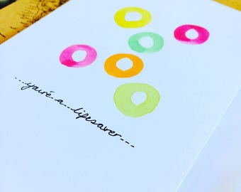 Youre a lifesaver thank you appreciation card, hand painted watercolour for friends and family supportive card blank for own words.