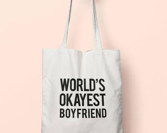 Worlds Okayest Boyfriend Tote Bag Long Handles TB0278