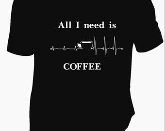 HUMOROUS coffee tshirt