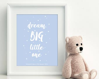 Personalised 'Dream Big Little One' Nursery Print