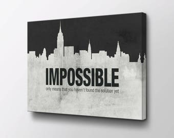 Entrepreneur Art - Nothing is Impossible original design by Epik - Ready to Hang Modern Pop Art - Wall Decor - Motivational Art