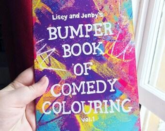 The Bumper Book of Comedy Colouring (Vol. 1)