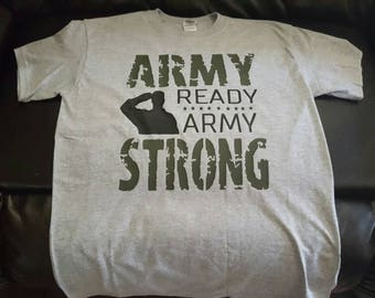 Army Ready Army Strong Custom and Personalized Shirt