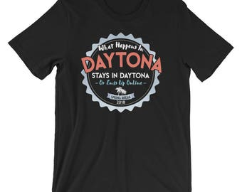 What Happens In Daytona Stays T-Shirt, Daytona Florida 2018 Spring Break Vacation Tee Shirt, Daytona Spring Break 2018 TShirt Gift