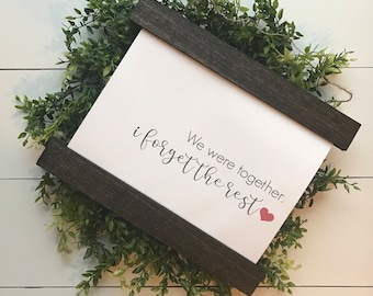 WE WERE TOGETHER | farmhouse hanging sign | canvas sign | walt whitman quote |