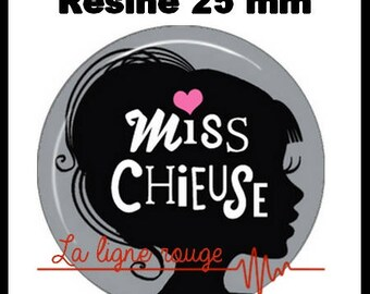 Round cabochon resin 25 mm - Miss bitchy stick (2415)