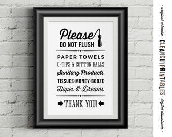 Please Do Not Flush Money Booze Hopes & Dreams :D - funny toilet quote sign -Printable Artwork - digital art toilet - instant download PDF