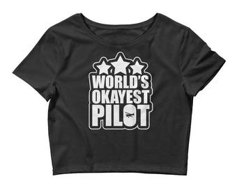 Funny World's Okayest Pilot Airplane Women's Crop Top