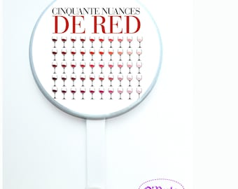 Badges, magnets or hooks 50 shades of RED