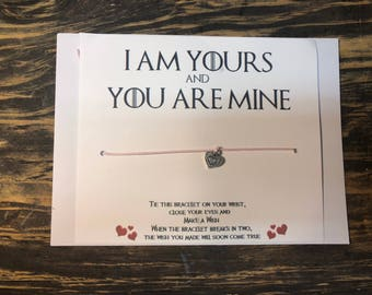 Game of thrones I am yours and you are mine wish bracelet card.Game of thrones Wish bracelet.Game of thrones card.Couples wish bracelet