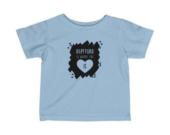 Deptford Is Where The Heart Is Infant T-Shirt