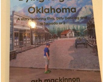 Book. Rare. Dying to get to Oklahoma
