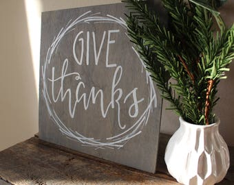 "Give Thanks - Wood Sign 12""x 12"""