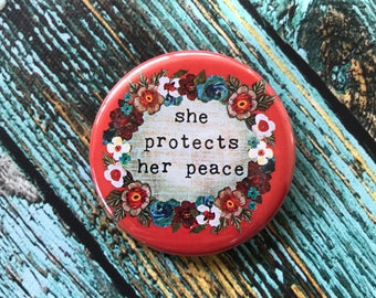 She Protect Your Peace 2.25 inch Button