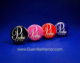 Pocho Pride (1.25 inch pin-back button)