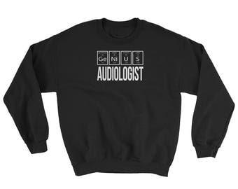 Audiologist Sweatshirt