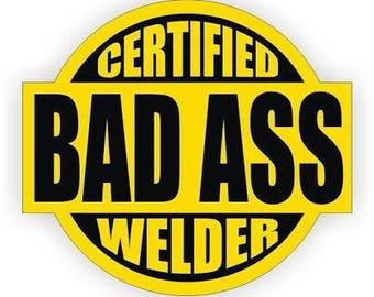 "2 pcs certified bad ass welder osha union hard hat helmet Sticker Decal 2.5"" Window"