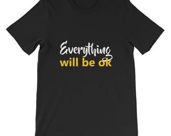 Everything will be ok Short-Sleeve Unisex T-Shirt