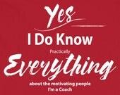 Coach T Shirt I Know Ever...