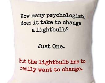 Funny psychology gift,psychology cushion,psychologist gift,psychologist,psychologist jokes,psychology joke,psychology graduate,student gift