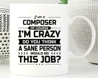 I Am A Composer, Composer Gift, Gift For Composer, Composer Mug, Composer Gifts, Coffee Mug, Office Decor, Graduation Gift
