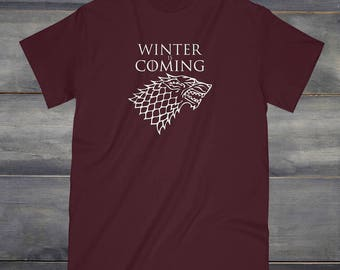 Winter Is Coming Tee, Graphic Tee, Jon Snow Shirt, Khaleesi Shirt, Game of Thrones, Game of Thrones Gifts, GOT, Winterfell, House Stark