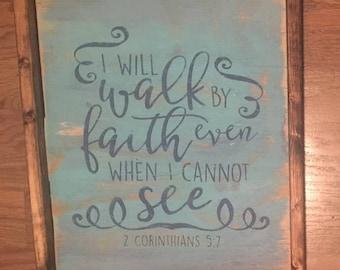 I will walk by faith wood sign