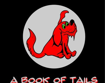 The Legendary Red Dog : A Book of Tails