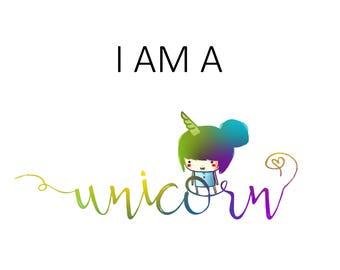 I am a Unicorn Print