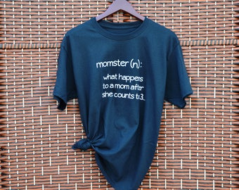 Momster Definition ~ Funny Shirt ~ T Shirt