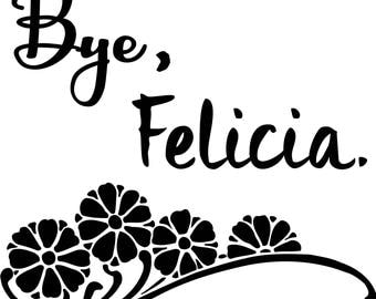 Download - Bye Felicia