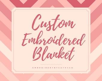 Custom Embroidered Blanket