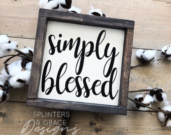 Simply Blessed Sign, Handpainted sign, Farmhouse Decor