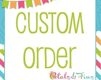 Custom order for Cindy