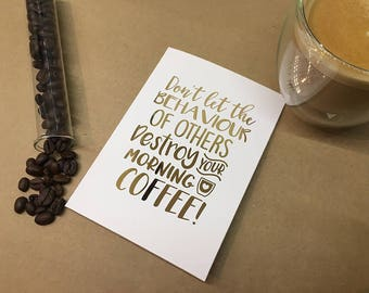 Foiled cards - Coffee quotes - Morning Coffee