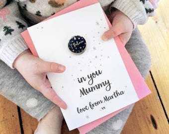 I Believe In Mummy Personalised Enamel Pin Card - Mother's Day Card - Lapel Pin Badge - Motivational Mum Gift Card - Card For Mums