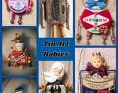 WORKSHOP Vintage Tin Art Babies! - Instructor - Erin Keck - Saturday, March 31, 2018