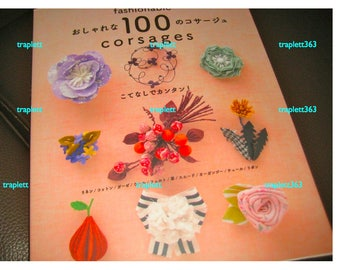 Japanese Craft Pattern Book 100 Corsages