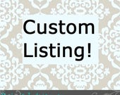 Custom Listing for Haley