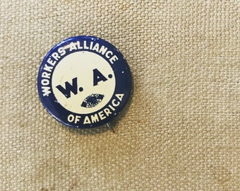 Antique Workers Alliance of America Pin Badge