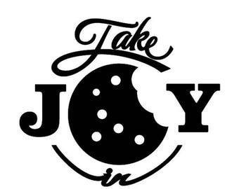 BACK to SCHOOL SALE Take Joy In Cookies Decal