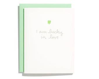 Lucky In Love - Letterpress Love Card - CL218