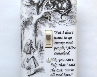 Alice and the Cheshire cat switchplates w/ MATCHING SCREWS- Alice quotes We're all mad here Alice in Wonderland book cover plate Alice books
