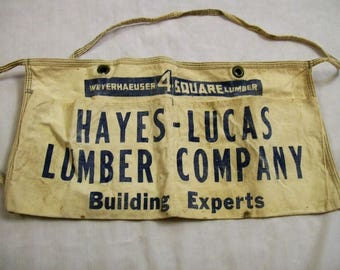 Lumber yard apron, Vintage Nail Apron, Canvas Nail Apron, HAYES LUCAS Lumber Company, Building Experts, 4 Square Lumber,  Carpenters Apron