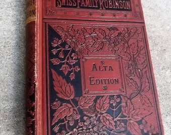 Swiss Family Robinson Alta Edition antiquarian book 7th edition