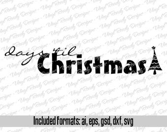 days 'til Christmas - Christmas Vector Art - Svg Eps Ai Gsd Dxf Download