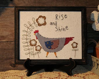 Country Folk Chicken Stitchery, Rise and Shine, Primitive Stitchery