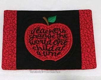 Teachers Change The World Mug Rug, Snack Mat, Classroom Decor